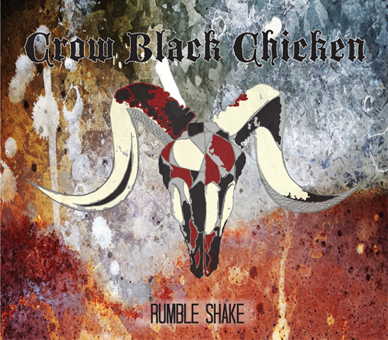 Crow Black Chicken – Rumble Shake [Album]