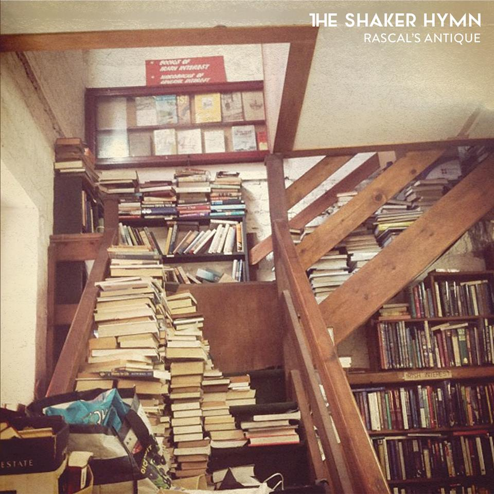The Shaker Hymn—Rascal's Antiques [Album]