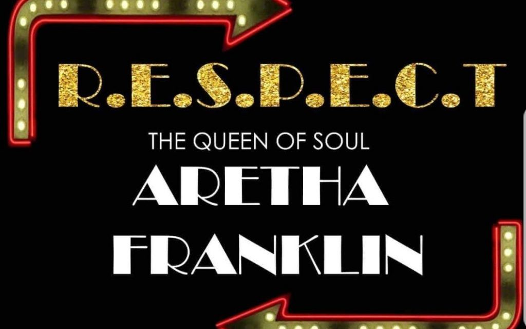 Tom Keating Presents R.E.S.P.E.C.T   A Tribute to Aretha Franklin – The 'Queen Of Soul'